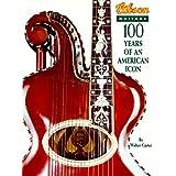 Gibson Guitars: 100 Years of an American Icon