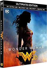 Wonder Woman - Ultime Edition Bluray 4K + Bluray 3D + Bluray [Ultimate Edition - 4K Ultra HD + Blu-ray 3D + Blu-ray + Digital HD]