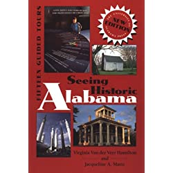 Seeing Historic Alabama: Fifteen Guided Tours