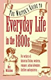 Provides information about everyday life in the 1800s in such areas as speech, transportation, the home, clothing, occupations, money, health and hygiene, food and drink, amusements, and marriage