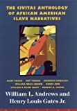 The Civitas Anthology of African American Slave Narratives, , 1582430195