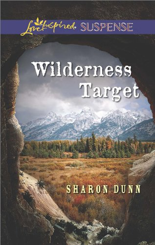 Wilderness Target: Faith in the Face of Crime (Love Inspired Suspense)