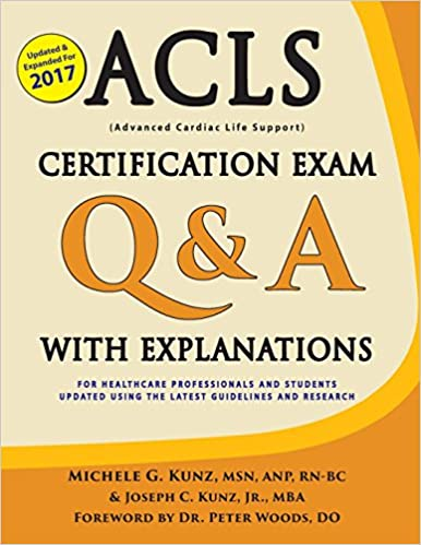 ACLS Certification Exam Q & A with Explanations: For Healthcare ...
