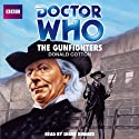 Doctor Who: The Gunfighters Audiobook by Donald Cotton Narrated by Shane Rimmer
