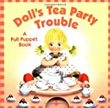Doll's Tea Party Trouble, Betty Ann Schwartz, 0525469613