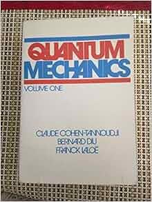 Cohen tannoudji quantum mechanics