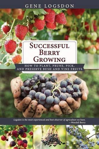 successful-berry-growing-how-to-plant-prune-pick-and-preserve-bush-and-vine-fruits