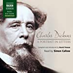 Charles Dickens: A Portrait in Letters | Charles Dickens,David Timson