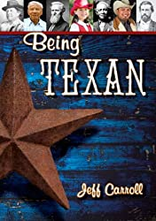 Being Texan: Celebrating a State of Mind