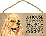 (SJT63927) A house is not a home without a Cocker (Spaniel, tan color) wood sign plaque 5