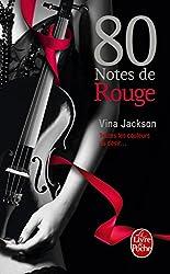 80 notes de rouge (80 notes tome 3)