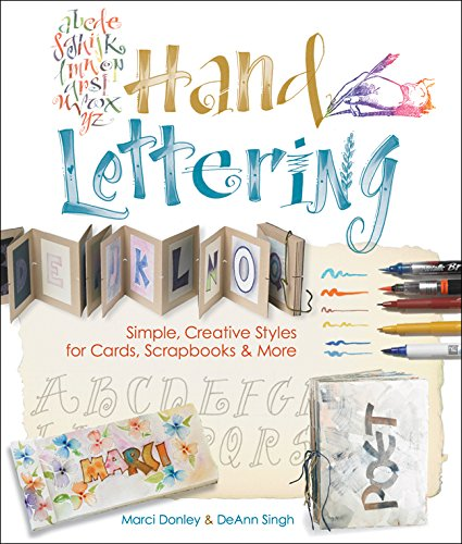 Download Hand Lettering: Simple, Creative Styles for Cards, Scrapbooks & More pdf epub