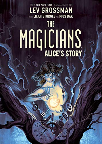 Pdf Graphic Novels The Magicians Original Graphic Novel: Alice's Story