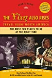 The Fun Also Rises Travel Guide North America, Alan Davis, 0966635205