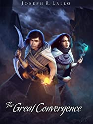 The Great Convergence (The Book of Deacon series 2) (English Edition)