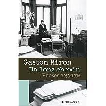 Un long chemin - Proses 1953-1996