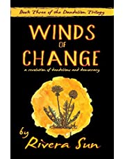 Winds of Change: - a revolution of dandelions and democracy -
