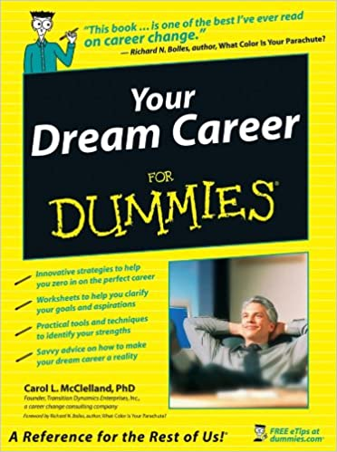 Your Dream Career For Dummies Carol L Mcclelland Richard N  Your Dream Career For Dummies Carol L Mcclelland Richard N Bolles   Amazoncom Books An Essay On English Language also Research Proposal Essay  Finance Assignment Help