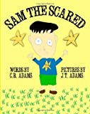 Sam the Scared, C. R. Adams, 1482676362