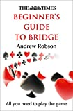 img - for The Times Beginner's Guide to Bridge book / textbook / text book