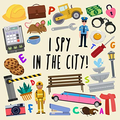 I Spy - In The City!: A Fun Guessing Game for 2-4 Year Olds por Books For Little Ones