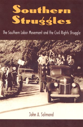 Southern Struggles: The Southern Labor Movement and the Civil Rights Struggle (New Perspectives on the History of the South) pdf epub