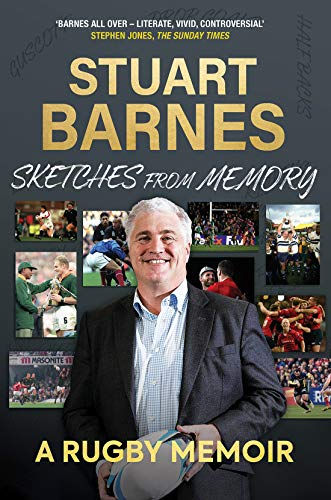 Sketches From Memory: A Rugby Memoir