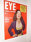 img - for EYE: PEOPLE AND PICTURES - MAGAZINE - VOL. 1, NO. 2 - JULY 1949 book / textbook / text book
