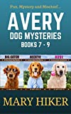 Avery Barks Dog Mysteries Boxed Set (Books 7-9)