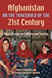 Afghanistan on the Threshold of the 21st Century, Pierre Centlivres and Micheline Centlivres-Demont, 1558765247