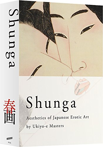 Shunga: Aesthetics of Japanese Erotic Art by Ukiyo-e Masters (Japanese Edition)