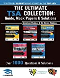 The Ultimate TSA Collection: 5 Books In One, Over 1050 Practice Questions & Solutions, Includes 6 Mock Papers, Detailed Essay Plans, 2019 Edition,...