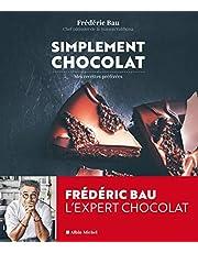 Simplement chocolat: Mes recettes préférées