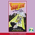 Super Zeroes on Planet X | Rhiannon Lassiter