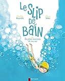 """Afficher """"Le Slip de bain"""""""