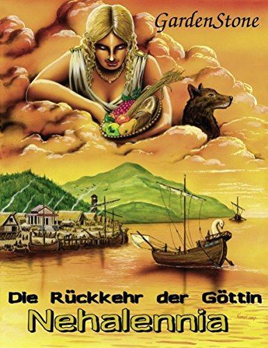 Download Die R Ckkehr Der G Ttin Nehalennia (German Edition) PDF