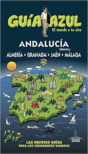 Andalucía Oriental: Almería, Granada, Jaén y Málaga
