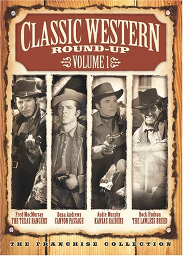Classic Western Round-Up, Vol. 1 (The Texas Rangers / Canyon Passage / Kansas Raiders / The Lawless (Canyon Classic Jeans)