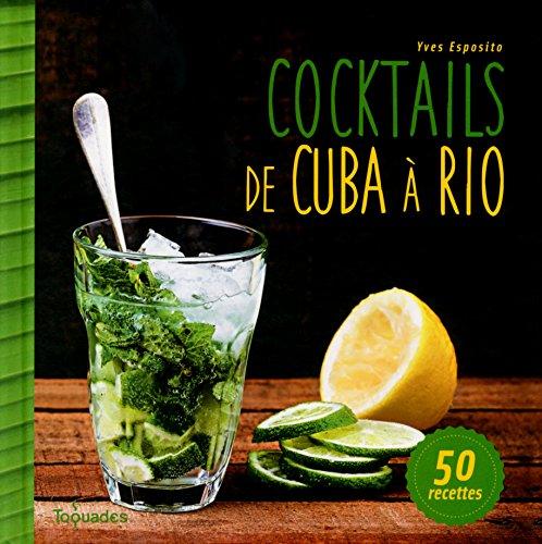 Cocktails de Cuba à Rio
