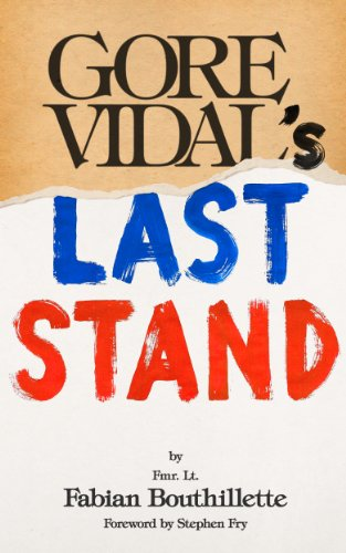 Integral Stand (Gore Vidal's Last Stand: Part One: My American Initiation)