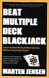 Beat Multiple Deck Blackjack, Marten Jensen, 1580420699