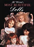 The World's Most Beautiful Dolls, Joan Muyskens Pursley and Karen Bischoff, 0942620240