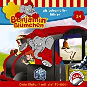 Benjamin als Lokomotivführer (Benjamin Blümchen 34) | Elfie Donnelly
