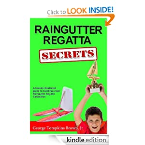 Raingutter Regatta Secrets George Brown