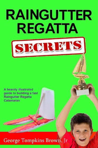 Raingutter Regatta Secrets