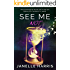See Me Not: The psychological thriller that'll stop you logging into Facebook for weeks