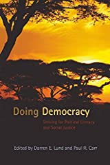 Doing Democracy: Striving for Political Literacy and Social Justice (Counterpoints) Paperback