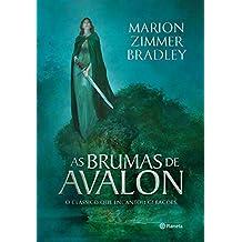 As Brumas de Avalon (Ciclo de Avalon Livro 1)