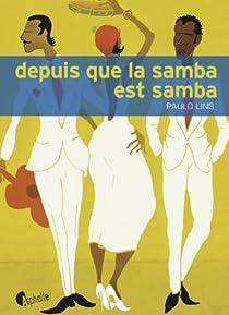 Depuis que la samba est samba par Lins