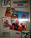 Child-Centered Skiing 9780318398389